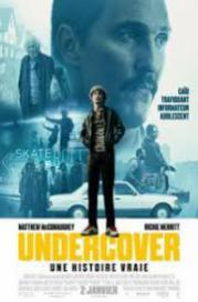 Undercover: une histoire vraie 2018